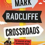[PDF] [EPUB] Crossroads: In Search of the Moments that Changed Music Download