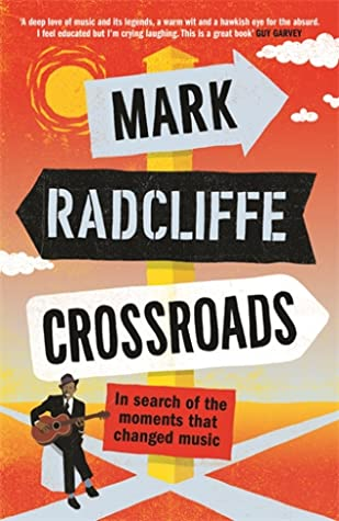 [PDF] [EPUB] Crossroads: In Search of the Moments that Changed Music Download by Mark Radcliffe