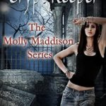 [PDF] [EPUB] Crypt Keeper (Molly Maddison #1) Download