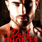 [PDF] [EPUB] Dark Choices: The Quandary (The Children Of The Gods Paranormal Romance Series Book 41) Download