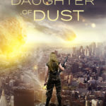[PDF] [EPUB] Daughter of Dust (Book of the Huntress, #1) Download