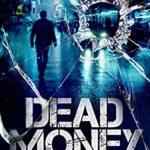 [PDF] [EPUB] Dead Money: (John Rader Thrillers Book 2) (John Rader Series) Download