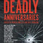 [PDF] [EPUB] Deadly Anniversaries: A Collection of Stories from Crime Fiction's Top Authors Download