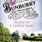 [PDF] [EPUB] Death of a Ladies' Man (Bunburry #4) Download