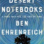[PDF] [EPUB] Desert Notebooks: A Road Map for the End of Time Download