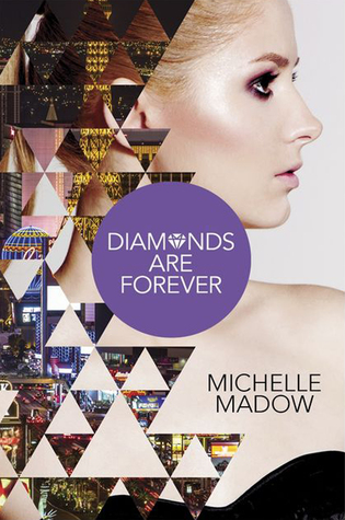 [PDF] [EPUB] Diamonds are Forever (The Secret Diamond Sisters, #3) Download by Michelle Madow
