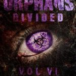 [PDF] [EPUB] Divided (The Orphans #6) Download