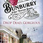 [PDF] [EPUB] Drop Dead, Gorgeous (Bunburry #5) Download