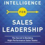 [PDF] [EPUB] Emotional Intelligence for Sales Leadership: The Secret to Building High-Performance Sales Teams Download