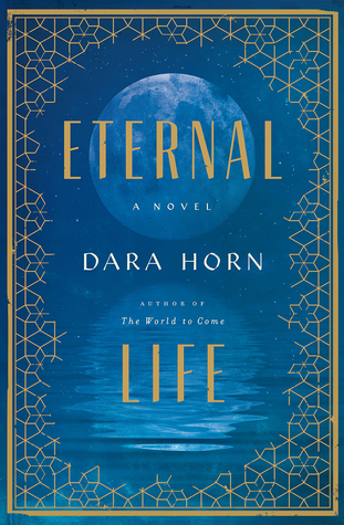 [PDF] [EPUB] Eternal Life Download by Dara Horn