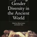 [PDF] [EPUB] Exploring Gender Diversity in the Ancient World Download