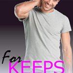 [PDF] [EPUB] FOR KEEPS: A Gemstone Sweet and Steamy Alpha Man Curvy Woman Short Romance (Gemstone FOR Series Book 1) Download
