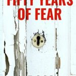 [PDF] [EPUB] Fifty Years of Fear (Dark Lives, #1) Download