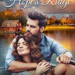 [PDF] [EPUB] Finding Hope's Ridge: A Sweet Small Town Romance Download