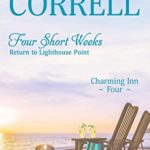 [PDF] [EPUB] Four Short Weeks: Return to Lighthouse Point (Charming Inn Book 4) Download