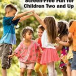 [PDF] [EPUB] Game On!: Screen-Free Fun for Children Two and Up Download