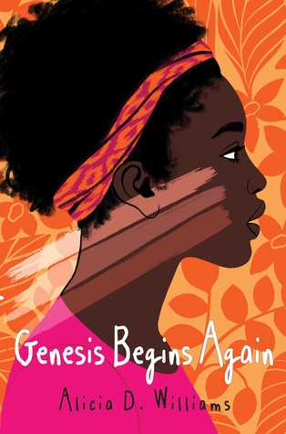 [PDF] [EPUB] Genesis Begins Again Download by Alicia D. Williams