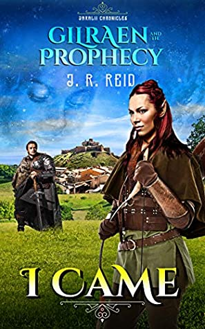 [PDF] [EPUB] Gilraen and the Prophecy: I Came (Jaralii Chronicles Book 1) Download by Joanne Reid