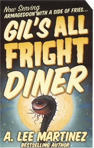 [PDF] [EPUB] Gil's All Fright Diner Download by A. Lee Martinez