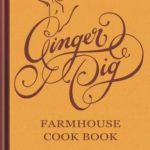 [PDF] [EPUB] Ginger Pig Farmhouse Cook Book Download