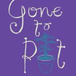 [PDF] [EPUB] Gone to Pot Download