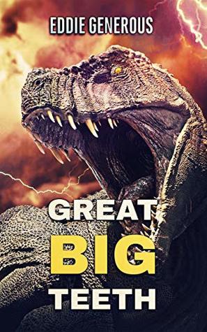 [PDF] [EPUB] Great Big Teeth Download by Eddie Generous