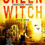 [PDF] [EPUB] Green Witch: A Post-Apocalyptic Adventure (Dragon Wars Book 4) Download