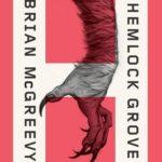 [PDF] [EPUB] Hemlock Grove Download