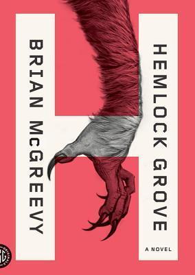 [PDF] [EPUB] Hemlock Grove Download by Brian McGreevy