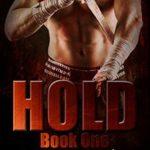 [PDF] [EPUB] Hold 1 (Hold Trilogy, #1) Download