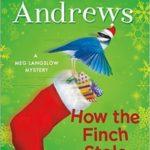 [PDF] [EPUB] How the Finch Stole Christmas! (Meg Langslow #22) Download