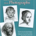 [PDF] [EPUB] How to Draw Lifelike Portraits from Photographs Download