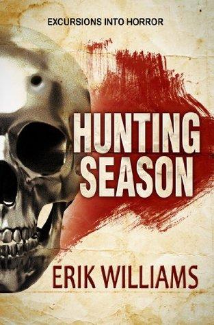 [PDF] [EPUB] Hunting Season Download by Erik Williams