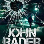 [PDF] [EPUB] John Rader (John Rader Thrillers Book 1) Download
