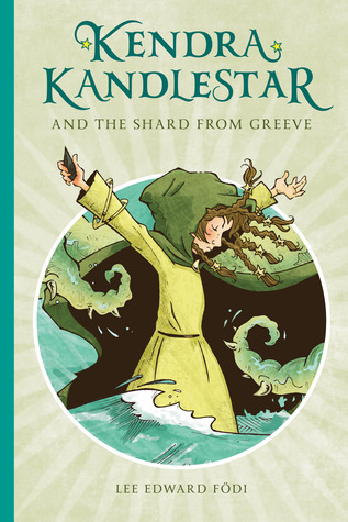 [PDF] [EPUB] Kendra Kandlestar and the Shard from Greeve Download by Lee Edward Födi