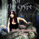 [PDF] [EPUB] Legends of the Crypt (Molly Maddison #2) Download