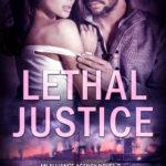 [PDF] [EPUB] Lethal Justice (An Alliance Agency Novel, #3) Download