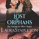 [PDF] [EPUB] Lost Orphans (American West #2) Download