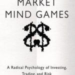 [PDF] [EPUB] Market Mind Games: A Radical Psychology of Investing, Tradinmarket Mind Games: A Radical Psychology of Investing, Trading and Risk G and Risk Download