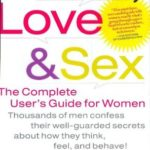 [PDF] [EPUB] Men, Love and Sex: The Complete User's Guide for Women Download