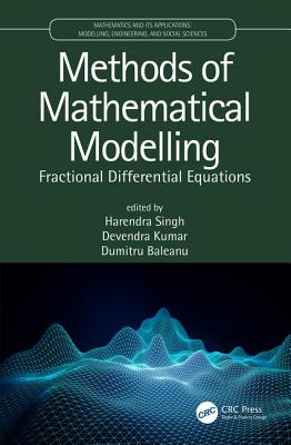 [PDF] [EPUB] Methods of Mathematical Modelling: Fractional Differential Equations Download by Harendra Singh
