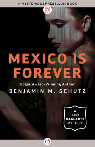 [PDF] [EPUB] Mexico Is Forever Download by Benjamin M. Schutz