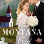 [PDF] [EPUB] Montana Grit (Bear Grass Springs, #2) Download