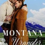 [PDF] [EPUB] Montana Wrangler (Bear Grass Springs, #6) Download