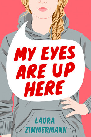 [PDF] [EPUB] My Eyes Are Up Here Download by Laura  Zimmermann