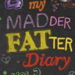 [PDF] [EPUB] My Madder Fatter Diary (Rae Earl, #2) Download