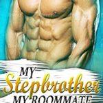 [PDF] [EPUB] My Stepbrother, My Roommate Download