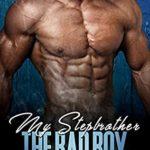 [PDF] [EPUB] My Stepbrother, The Bad Boy Download