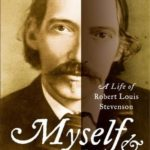 [PDF] [EPUB] Myself and the Other Fellow: A Life of Robert Louis Stevenson Download
