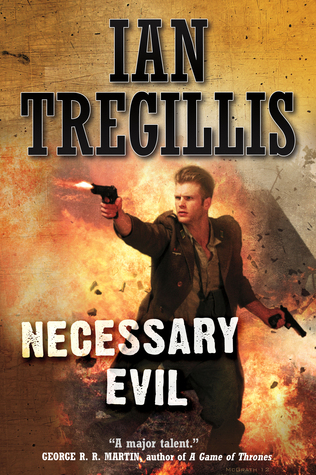 [PDF] [EPUB] Necessary Evil Download by Ian Tregillis